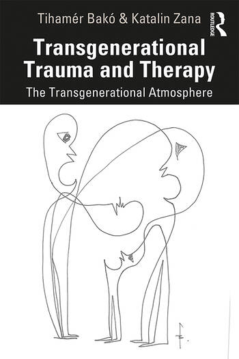 Transgenerational Trauma and Therapy The Transgenerational Atmosphere book cover