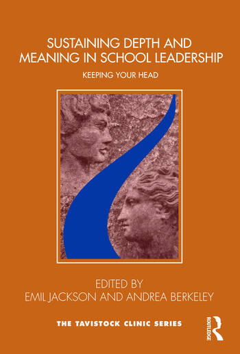 Sustaining Depth and Meaning in School Leadership Keeping Your Head book cover