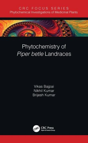 Phytochemistry of Piper Betel Landraces book cover