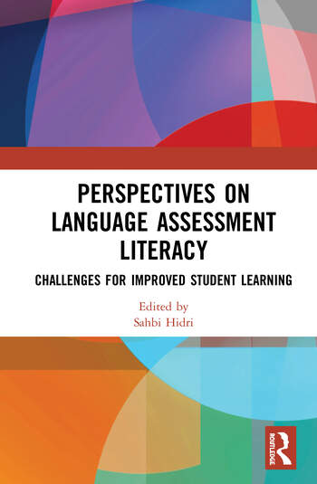 Perspectives on Language Assessment Literacy Challenges for Improved Student Learning book cover