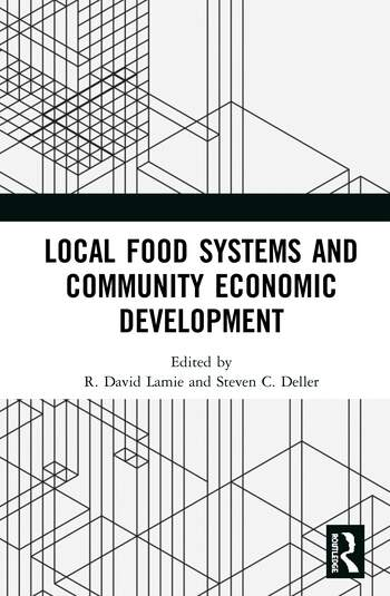 Local Food Systems and Community Economic Development book cover