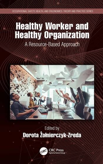 Healthy Worker and Healthy Organization A Resource-Based Approach book cover