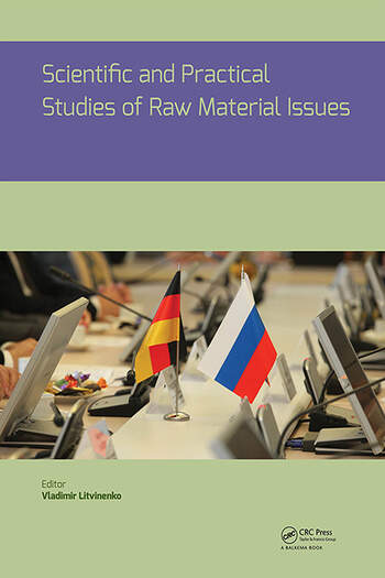 Scientific and Practical Studies of Raw Material Issues book cover
