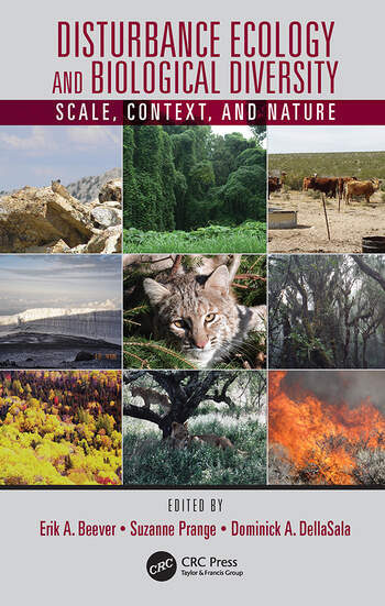 Disturbance Ecology and Biological Diversity Scale, Context, and Nature book cover