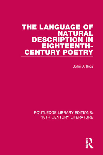 The Language of Natural Description in Eighteenth-Century Poetry book cover