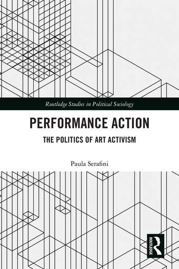 Performance Action The Politics of Art Activism book cover