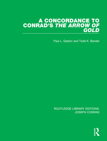 A Concordance to Conrad's The Arrow of Gold book cover
