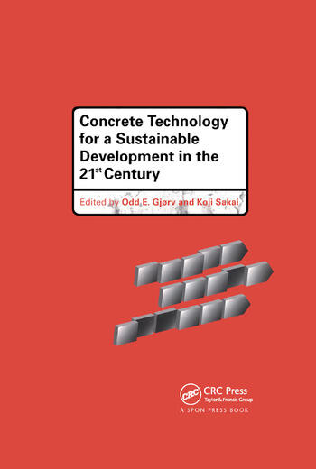 Concrete Technology for a Sustainable Development in the 21st Century book cover