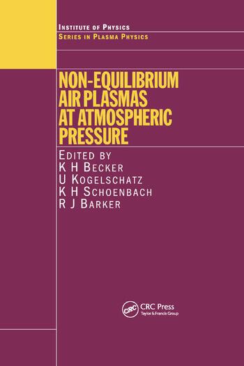 Non-Equilibrium Air Plasmas at Atmospheric Pressure book cover