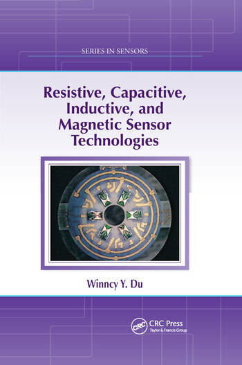 Resistive, Capacitive, Inductive, and Magnetic Sensor Technologies book cover