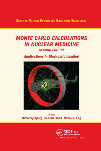 Monte Carlo Calculations in Nuclear Medicine Applications in Diagnostic Imaging book cover