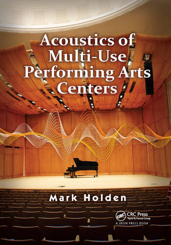 Acoustics of Multi-Use Performing Arts Centers book cover