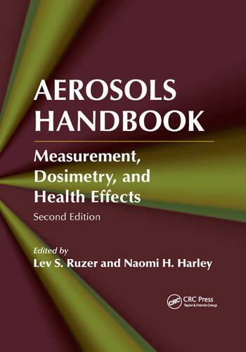 Aerosols Handbook Measurement, Dosimetry, and Health Effects, Second Edition book cover