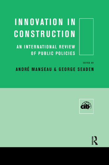 Innovation in Construction An International Review of Public Policies book cover