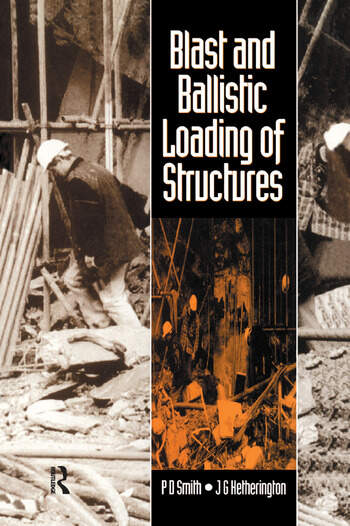 Blast and Ballistic Loading of Structures book cover