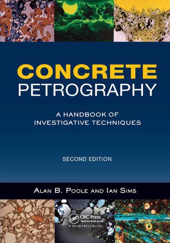 Concrete Petrography A Handbook of Investigative Techniques, Second Edition book cover
