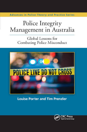 Police Integrity Management in Australia Global Lessons for Combating Police Misconduct book cover