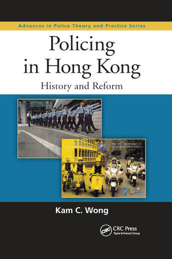 Policing in Hong Kong History and Reform book cover