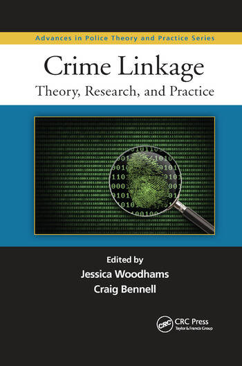 Crime Linkage Theory, Research, and Practice book cover