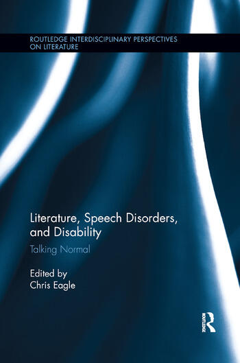 Literature, Speech Disorders, and Disability Talking Normal book cover