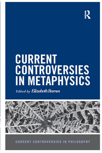 Current Controversies in Metaphysics book cover