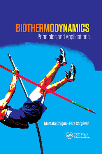 Biothermodynamics Principles and Applications book cover