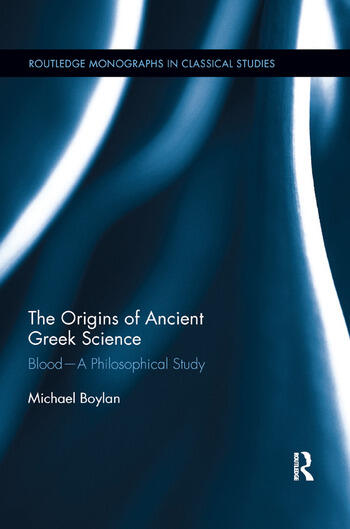 The Origins of Ancient Greek Science Blood—A Philosophical Study book cover