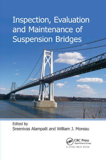 Inspection, Evaluation and Maintenance of Suspension Bridges book cover