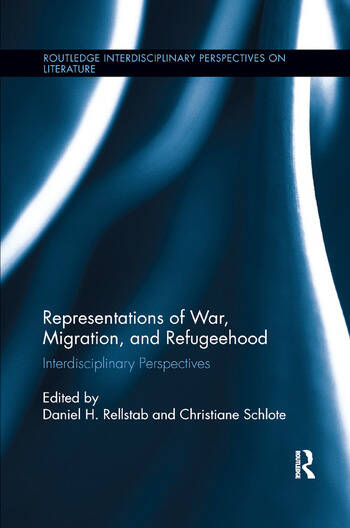 Representations of War, Migration, and Refugeehood Interdisciplinary Perspectives book cover