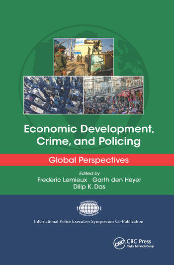 Economic Development, Crime, and Policing Global Perspectives book cover