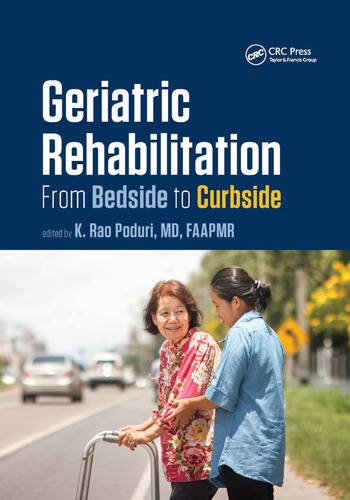 Geriatric Rehabilitation From Bedside to Curbside book cover