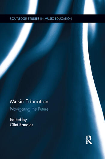Music Education Navigating the Future book cover