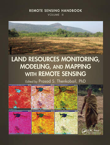 Land Resources Monitoring, Modeling, and Mapping with Remote Sensing book cover