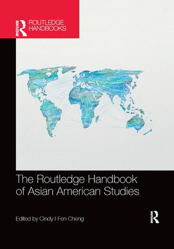 The Routledge Handbook of Asian American Studies book cover