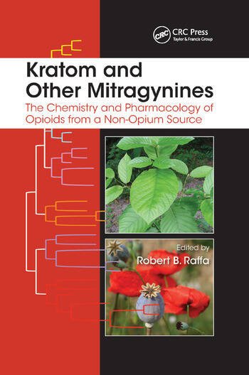 Kratom and Other Mitragynines The Chemistry and Pharmacology of Opioids from a Non-Opium Source book cover