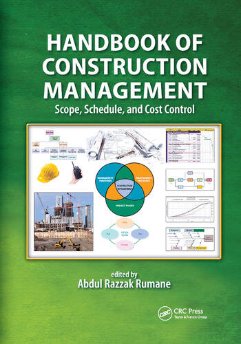 Handbook of Construction Management Scope, Schedule, and Cost Control book cover