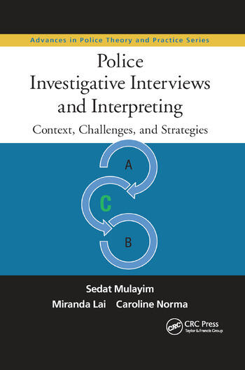 Police Investigative Interviews and Interpreting Context, Challenges, and Strategies book cover