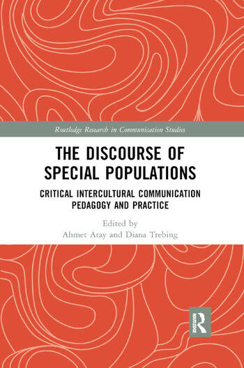 The Discourse of Special Populations Critical Intercultural Communication Pedagogy and Practice book cover