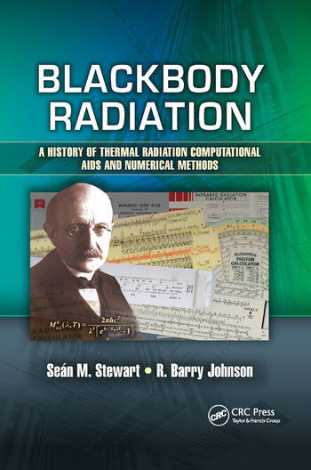 Blackbody Radiation A History of Thermal Radiation Computational Aids and Numerical Methods book cover