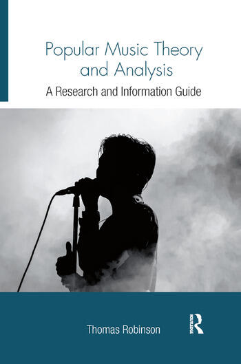 Popular Music Theory and Analysis A Research and Information Guide book cover