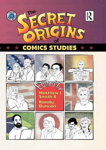 The Secret Origins of Comics Studies book cover