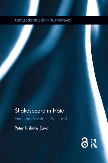 Shakespeare in Hate Emotions, Passions, Selfhood book cover