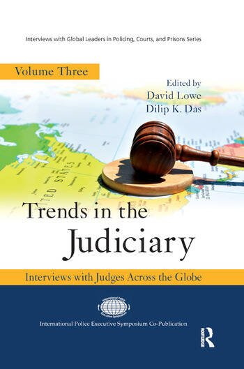 Trends in the Judiciary Interviews with Judges Across the Globe, Volume Three book cover