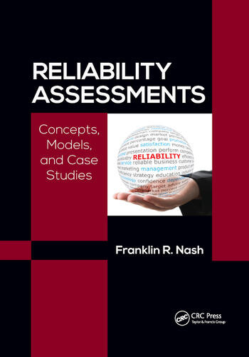 Reliability Assessments Concepts, Models, and Case Studies book cover