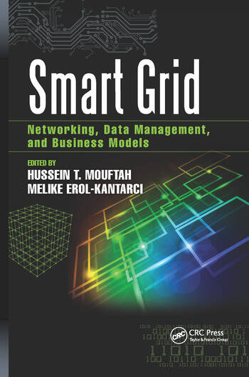 Smart Grid Networking, Data Management, and Business Models book cover