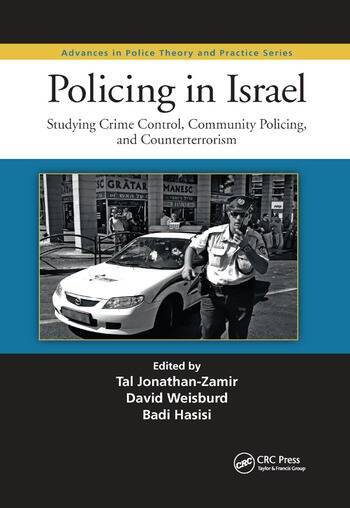 Policing in Israel Studying Crime Control, Community, and Counterterrorism book cover