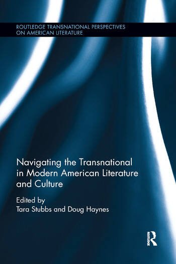 Navigating the Transnational in Modern American Literature and Culture book cover