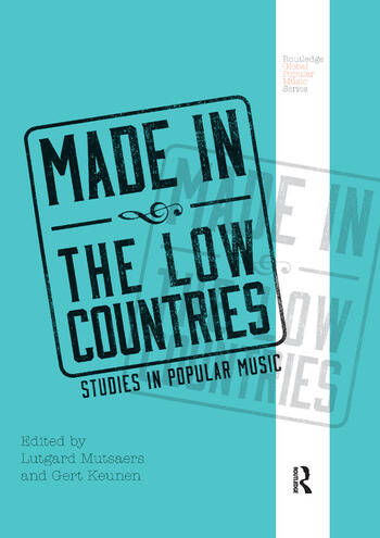 Made in the Low Countries Studies in Popular Music book cover