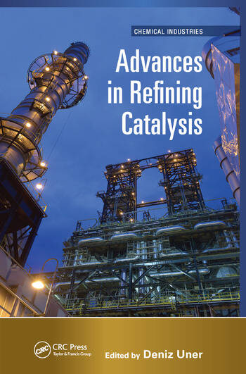Advances in Refining Catalysis book cover
