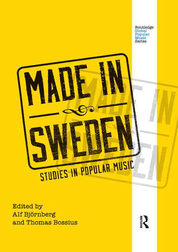 Made in Sweden Studies in Popular Music book cover